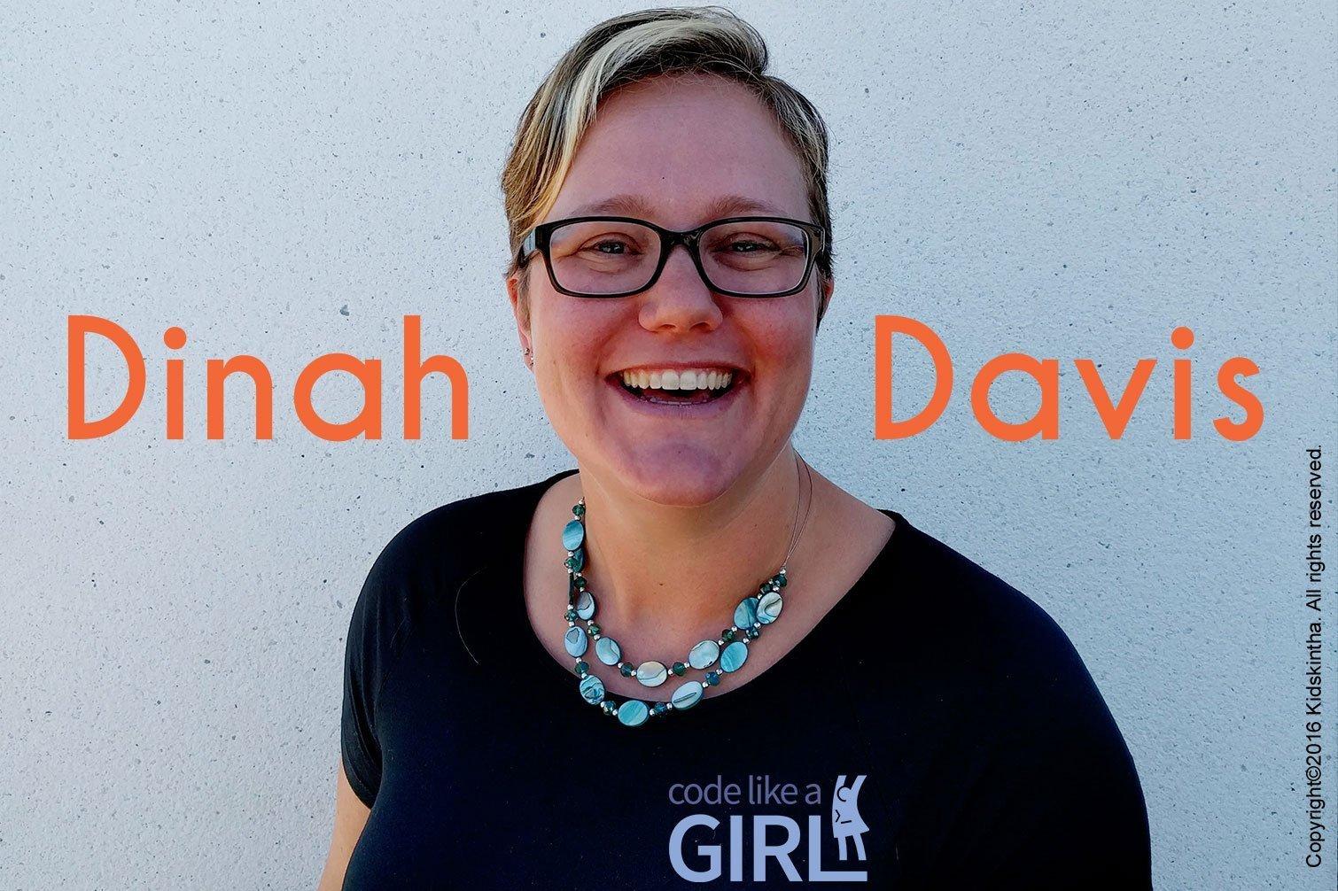 Dinah Davis - Founder, Code Like A Girl