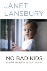 No Bad kids Janet Lansbury