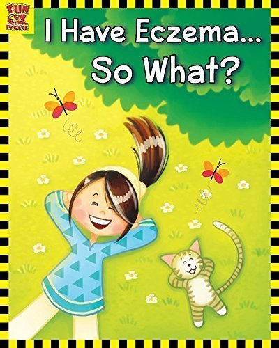 What does Eczema look like for a child? Book Review: I have Eczema...So What?