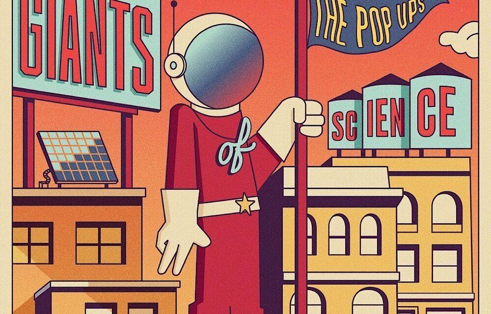 The Pop Ups release 'Giants of Science' Album