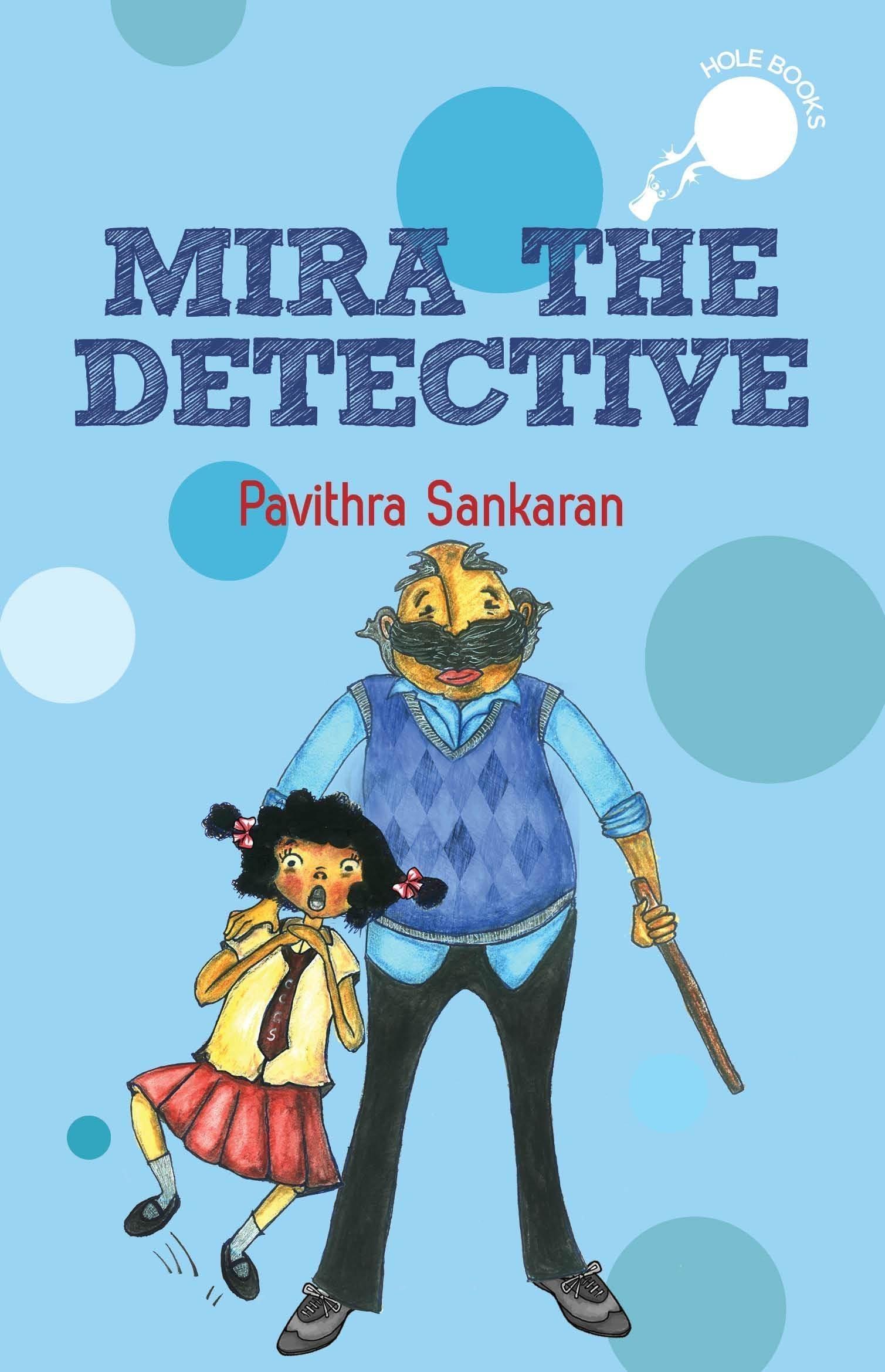 Mira the detective