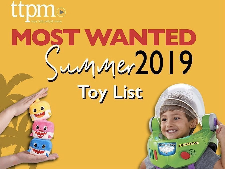 TTPM Announces Summer Most Wanted Toy List