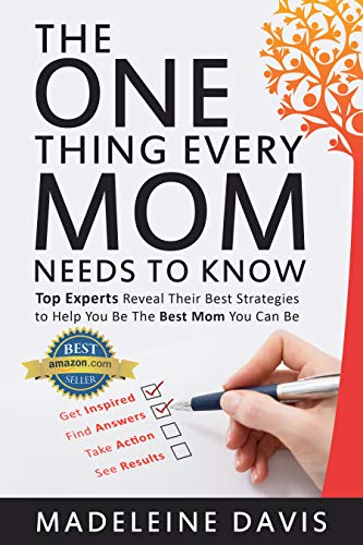 The One Thing Every Mom Needs to Know