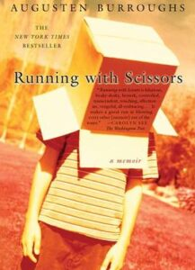 Running with scissors- Parenting Styles- uninvolved parenting