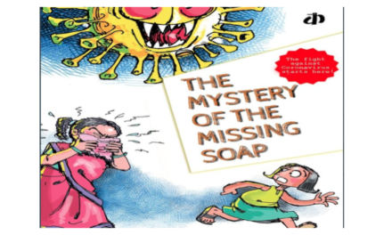 """Katha's """"The Mystery Of The Missing Soap"""" Makes The Corona Virus Relatable For Little Ones."""