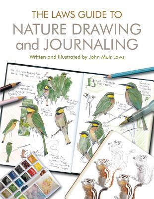 The Laws guide to Nature Drawing and Journaling- Nature books for kids
