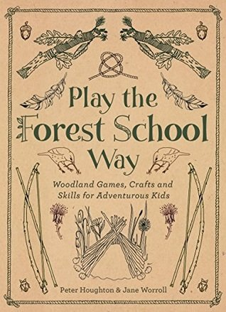 Play the Forest School Way- Nature books for kids