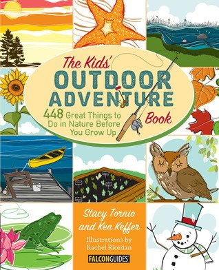 The Kids Outdoor Adventure- Nature books for kids