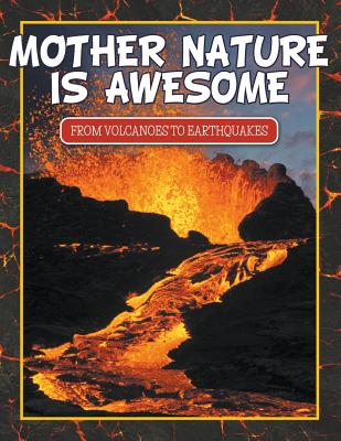 Mother Nature is Awesome-Nature books for kids