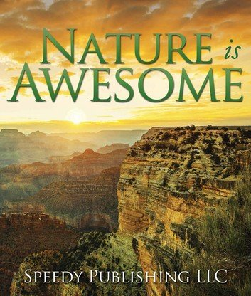 Nature is Awesome- Nature books for kids