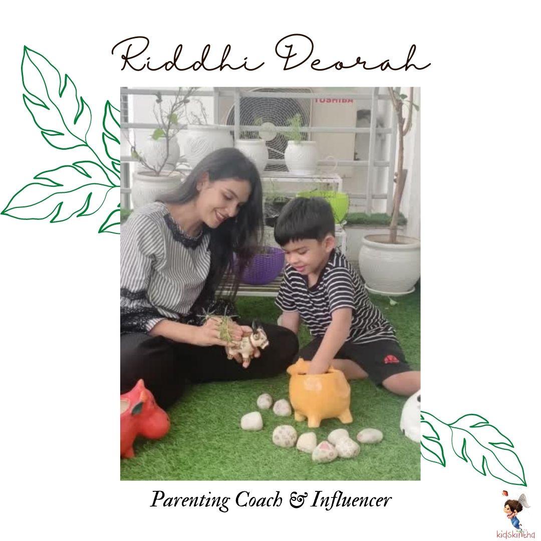 Riddhi Deorah:Parenting influencer