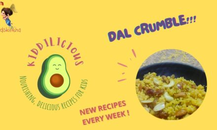 Monsoon recipe for kids: Dal Crumble- packed with wholesome goodness